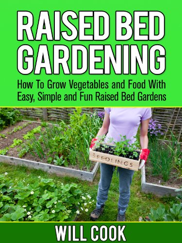 Raised Bed Gardening: Easy, Simple Raised Bed Garden Designs
