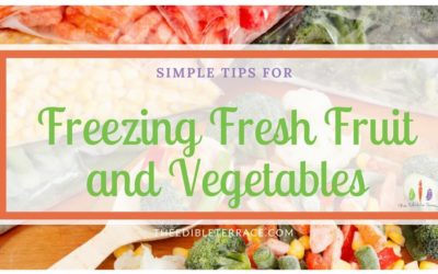 Can I Freeze Fresh Vegetables And Fruit? Yes You Can!