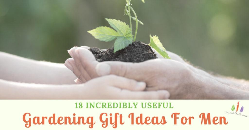 Gardening Gift Ideas For Men