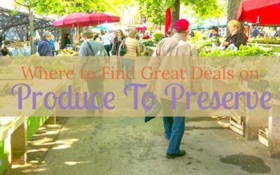 Where To Find Great Deals On Produce To Preserve