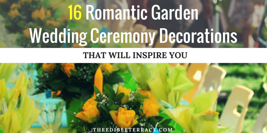 Romantic Garden Wedding Ceremony Decorations