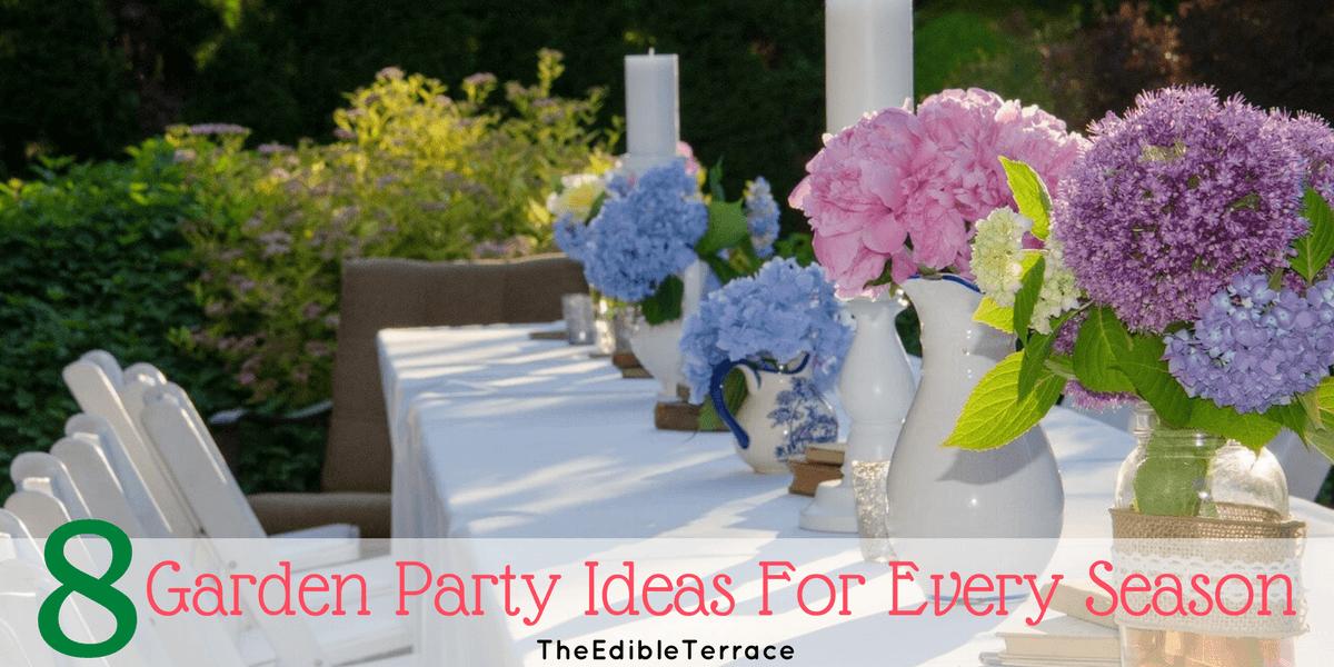 Garden party ideas for every season