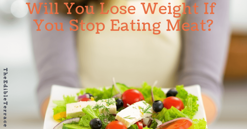Will You Lose Weight If You Stop Eating Meat